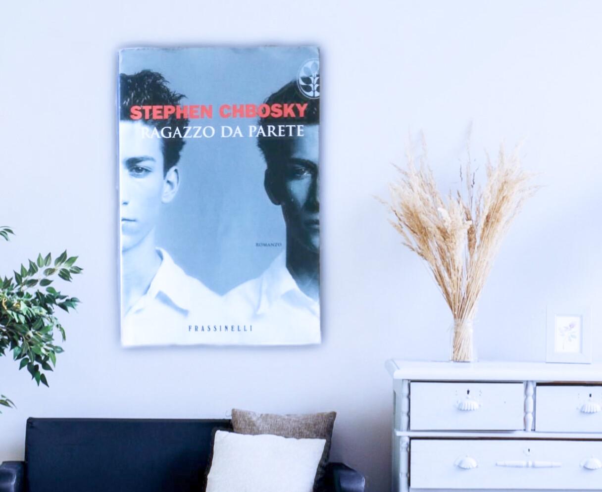 Ragazzo da parete (Noi siamo infinito) – Stephen Chbosky