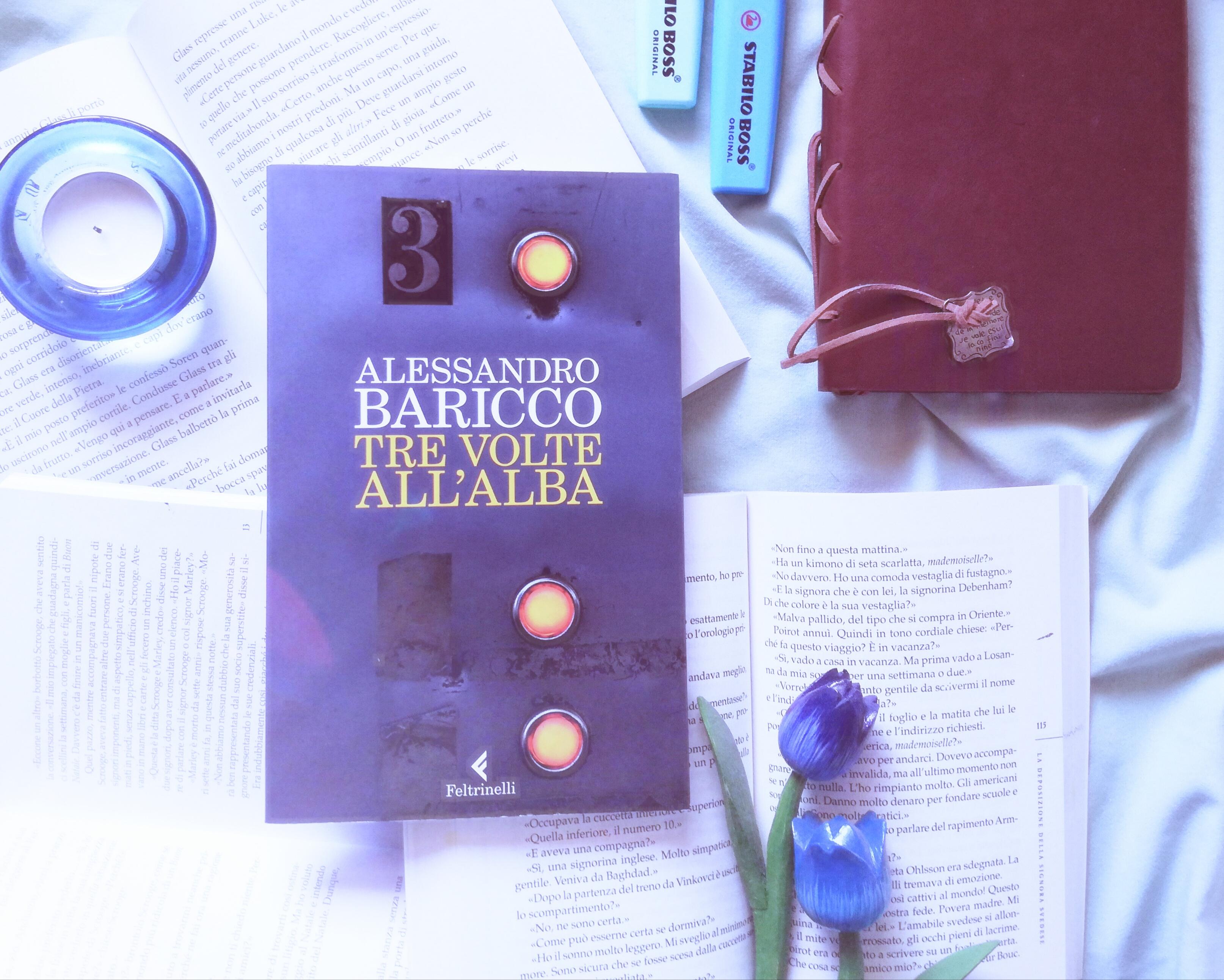 Tre volte all'alba – Alessandro Baricco