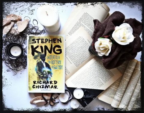 La scatola dei bottoni di Gwendy – Stephen King, Richard Chizmar