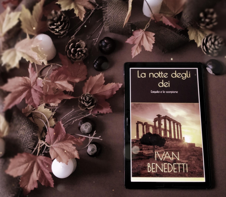 La notte degli dei – Ivan Benedetti