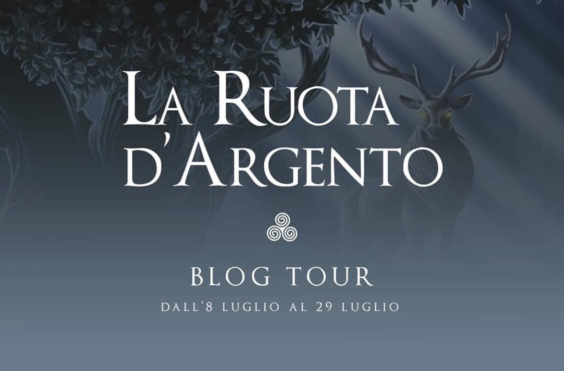 {Blog Tour} LA RUOTA D'ARGENTO – Miti e leggende