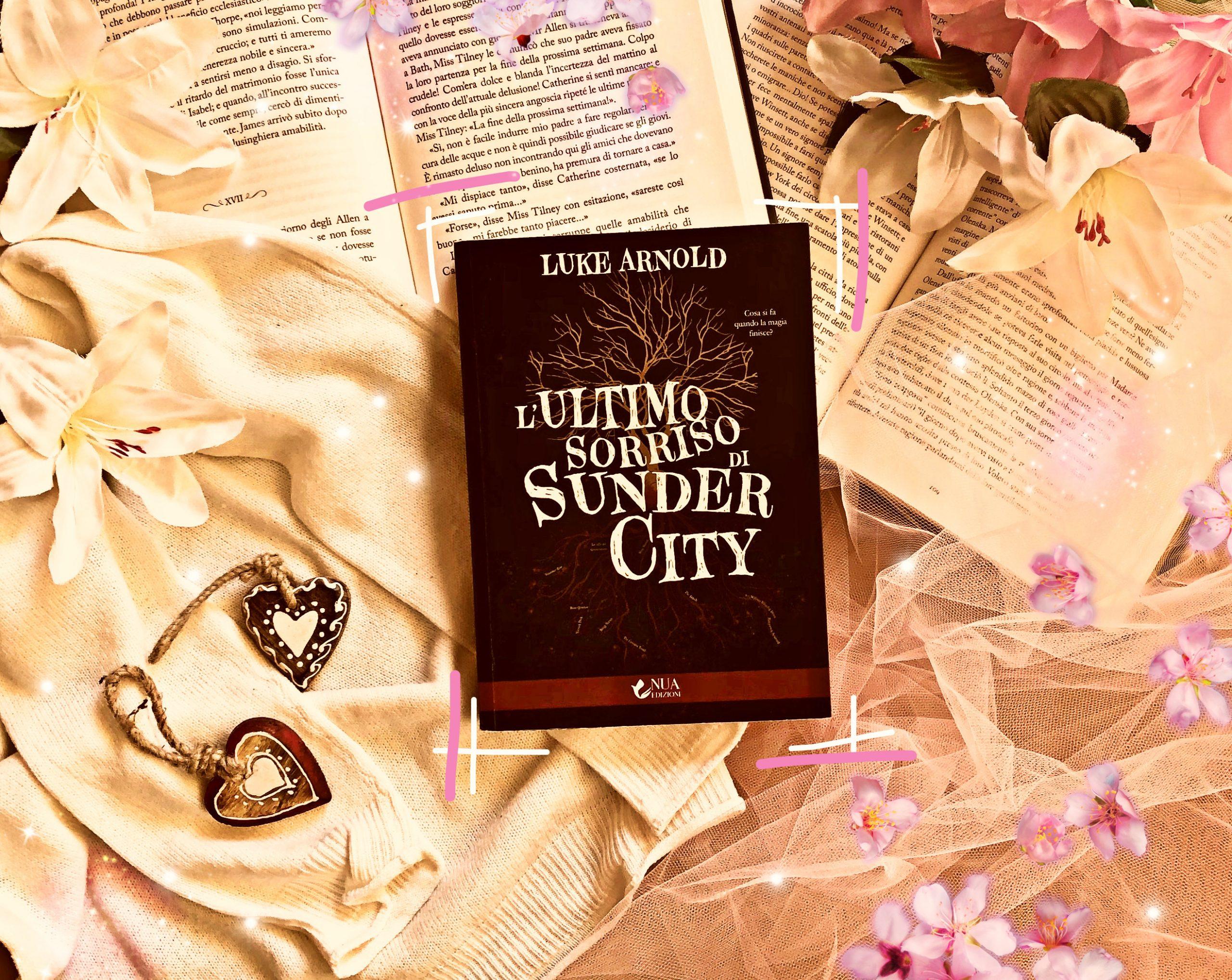 L'ultimo sorriso di Sunder City – Luke Arnold