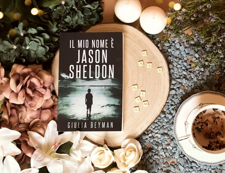 Il mio nome è Jason Sheldon – Giulia Beyman