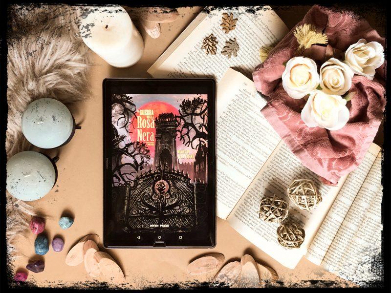 La guerra della Rosa Nera – Marco Olivieri