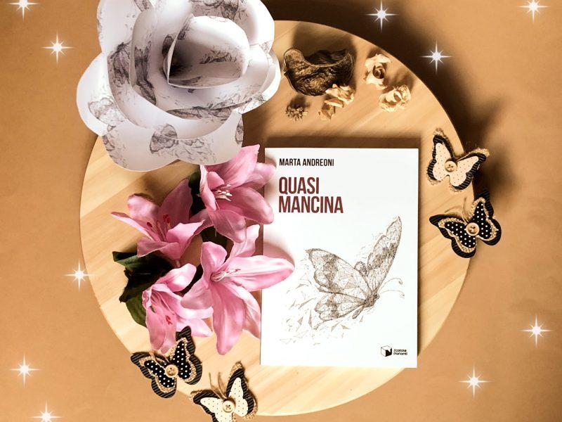 Quasi mancina – Marta Andreoni