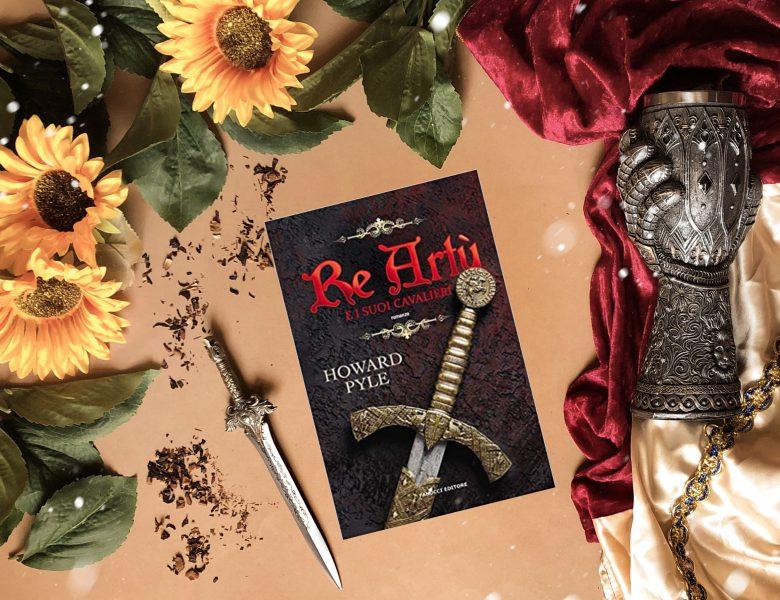 Re Artù e i suoi cavalieri – Howard Pyle