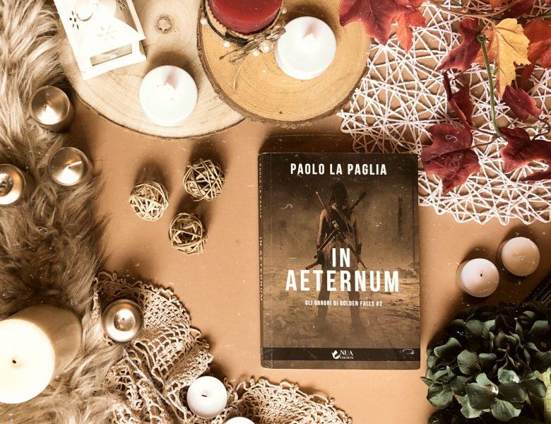 In aeternum. Gli orrori di Golden Falls #2 – Paolo La Paglia