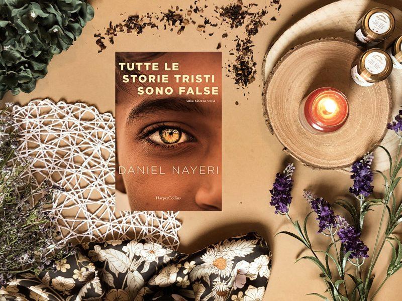 Tutte le storie tristi sono false – Daniel Nayeri